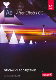 Helion Adobe After Effects CC. Oficjalny podręcznik