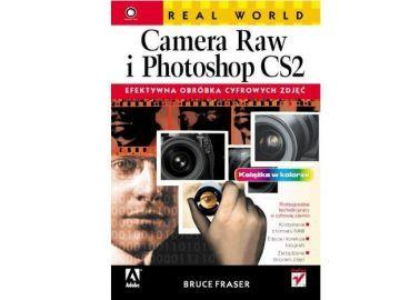 Helion Real World Camera Raw i Photoshop CS2. Efektywna obróbka cyfrowych zdjęć