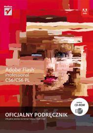Helion Adobe Flash Professional CS6/CS6PL. Oficjalny podręcznik